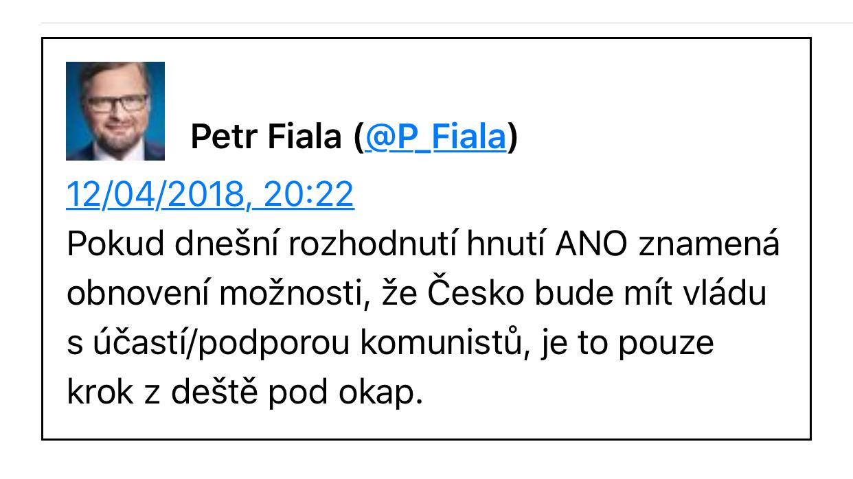 Petr Fiala: od nácků k socanům je to jako z deště pod okap, komunisty z té formulace můžeme jako invariant pominout, protože ty i ve spojení s SPD prezident požadoval