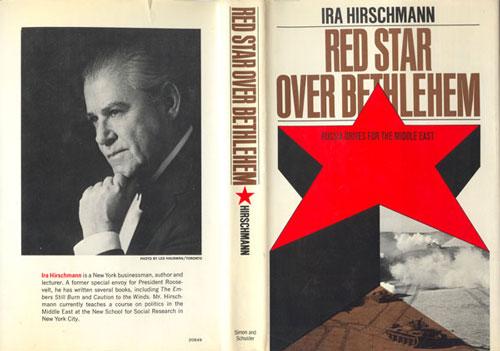 Ira Arthur Hirschmann – obálka knihy Rudá hvězda nad Betlémem. Sovětský vliv na Blízkém východě