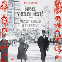 Erik Larson: Ďábel v Bílém městě