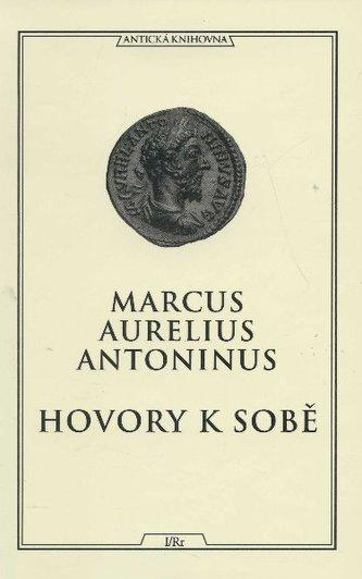 Marcus Aurelius, Hovory k sobě