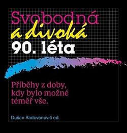 Doba blízká, a přece vzdálená, pohledem rešeršního oddělení Českého rozhlasu.
